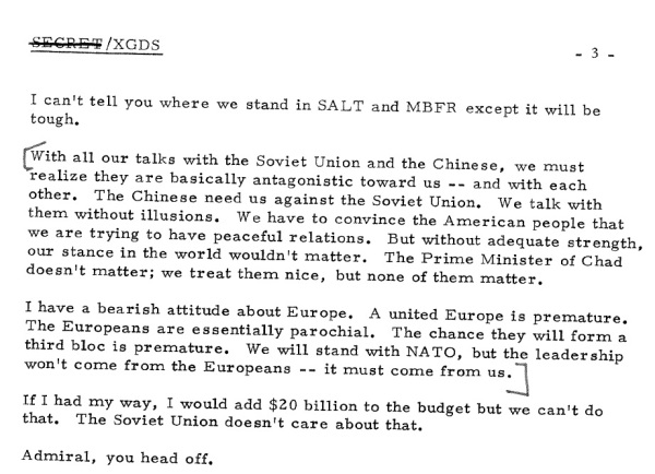 "An excerpt from the December 22, 1973, memorandum of conversation that was initially redacted, including the revelation that, during the Cold War, the Soviet Union and the Chinese were ""basically antagonistic toward us."""