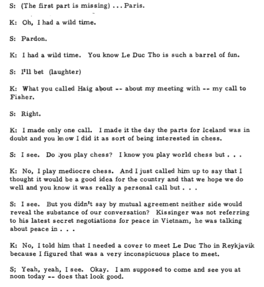 Kissinger jokes about using Fischer to advance his global chess game.