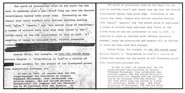 "Side-by-side comparisons of the declassified CIA history, The Battle for Iran. The image on the left was declassified in 1981, and the image on the right in 2011. This excerpt discusses the ""distortions and guesses"" plaguing press coverage of the coup."