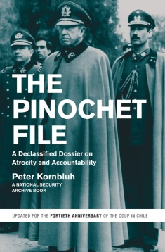 The Pinochet File: A Declassified Dossier on Atrocity and Accountability (Barcelona: Critica, 2013)