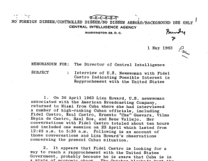 "CIA briefing paper, Secret, ""Interview of U.S. Newswoman with Fidel Castro Indicating Possible Interest in Rapprochement with the United States,"" May 1, 1963."