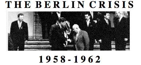 the berlin crisis Berlin, more specifically the brandenburg gate, is the location where this all began in our timeline nothing happened militarily, but in the berlin crisis timeline.