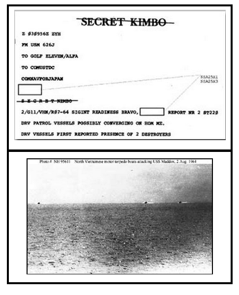 Top: Gulf of Tonkin Signals Intercepts; Below: Photograph taken from USS Maddox (DD-731) during her engagement with three North Vietnamese motor torpedo boats in the Gulf of Tonkin, 2 August 1964.