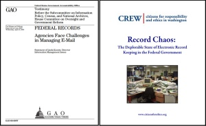 2008 reports by CREW, right, and the GAO, left, highlighted problems preserving e-mails.