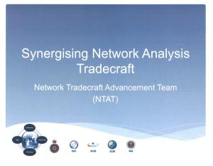 Synergising Network Analysis Tradecraft: Network Tradecraft Advancement Team