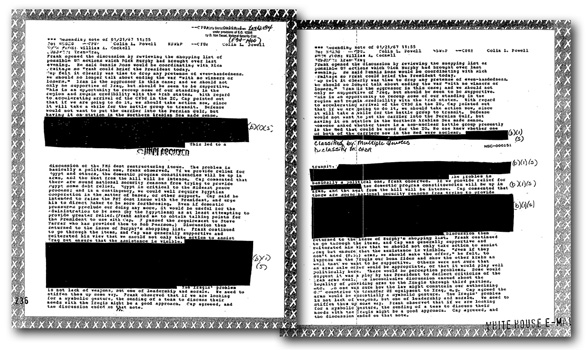 "Two versions of the same page of White House e-mail, addressed to then deputy national security adviser Colin Powell. The reviewer classified the deletions each time at the Secret level, meaning he believed their release would cause ""serious damage"" to U.S. national security."