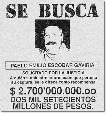 Wanted Poster: Pablo Escobar Gaviria, ca. 1993