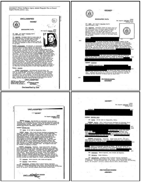 "A ""great"" example of overclassification can be found in the DIAs 1975 biographical sketch of General Augusto Pinochet, released in 1999 L and 2003 R. The DIA blacked out large sections of the Sketch on ostensible national security grounds in the second release, including General Pinochet's liquor choices - ""scotch and pisco sours""."