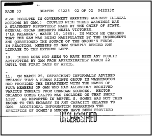 "An April 4, 1985, State Department cable shows Mejía Víctores charging GAM was ""being manipulated by the insurgents""."