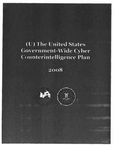 he United States Government-Wide Cyber Counterintelligence [CI] Plan.