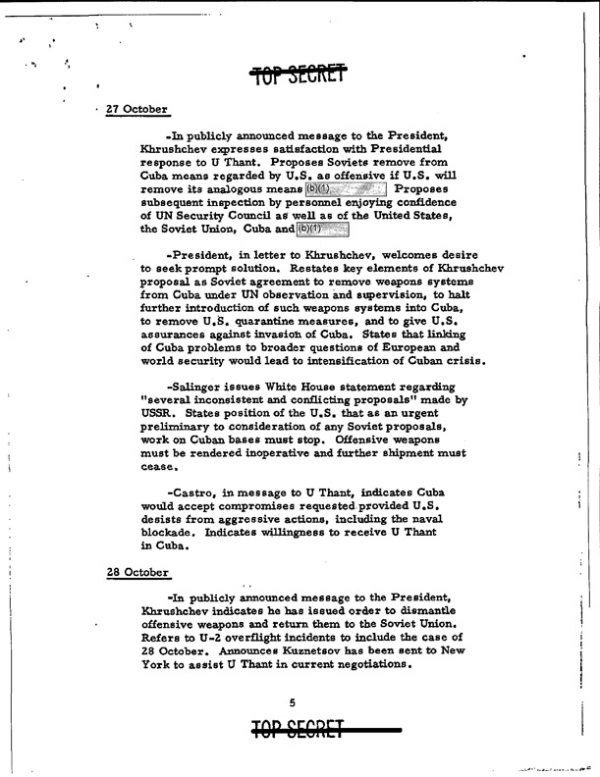 When the Defense Department released document 2 in September 2013 it withheld the references to Turkey from the section concerning Nikita Khrushchev's public message to President Kennedy on 27 October 1962 suggesting a trade of U.S. missiles in Turkey for the Soviet missiles in Cuba. In its 2009 appeal letter to the Defense Department the Archive pointed out that Khrushchev message's was in the public record, but the Pentagon maintained the deletions.